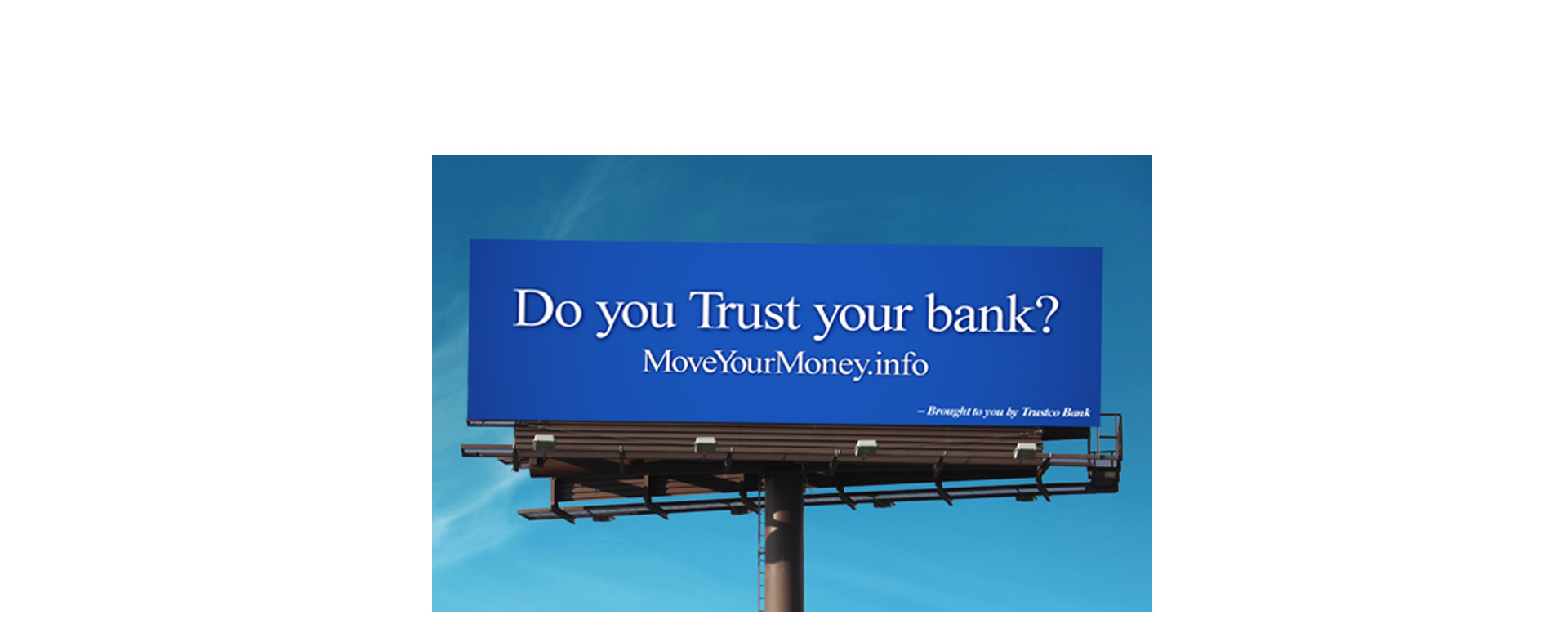 Trust Your Bank Outdoor