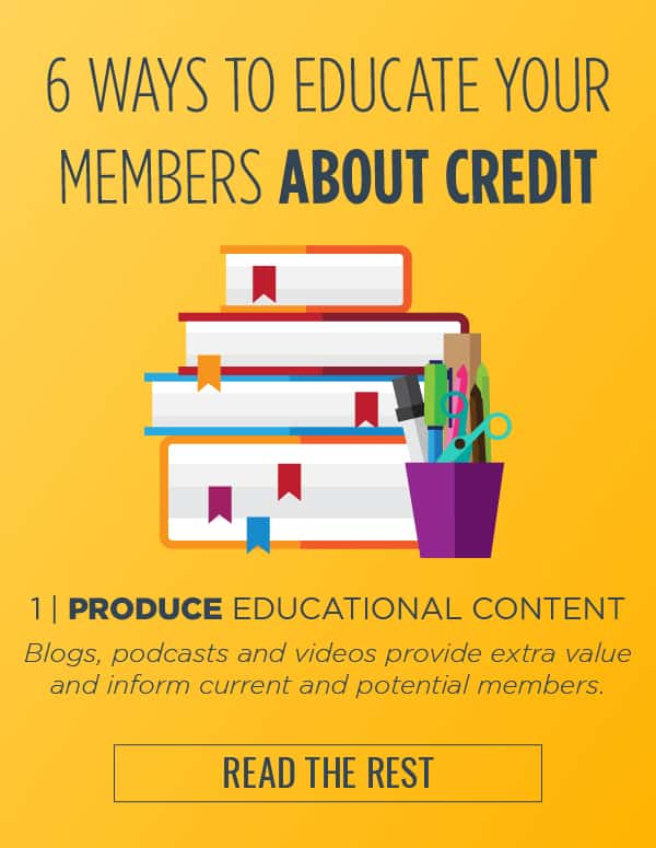 6 ways to educate your members about credit